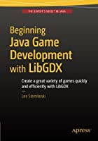 Beginning Java Game Development with LibGDX Front Cover