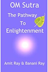 OM Sutra: The Pathway to Enlightenment Paperback