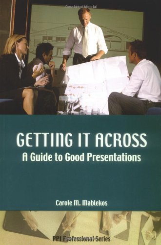 Getting It Across: A Guide to Good Presentations