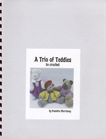 A Trio of Teddies to Crochet
