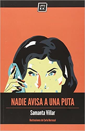Nadie avisa a una puta (VARIOS): Amazon.es: Villar Fitó, Samanta: Libros
