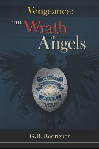 Read Online Vengeance: The Wrath of Angels: The Blue Community PDF