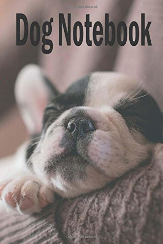 Read Online Dog Notebook: Notebook /Journal for Dog or your pets, Notebook with line Size 8.5x11 inches, 100 pages, Cute sleeping puppy Design Soft Cover, ... Workbook and for others proposes (Volume 1) pdf epub