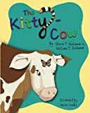 img - for The Kitty-Cow by Gloria T. and William T. Delamar (2016-11-04) book / textbook / text book