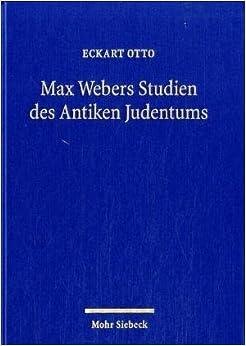Book Max Webers Studien des Antiken Judentums. Historische Grundlegung einer Theorie der Moderne.