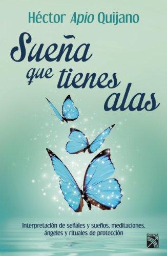Suena que tienes alas / It Seem Like You Have Winds (Spanish Edition) pdf epub