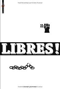 Libres ! : Nouvelles pour la défense des droits de l'homme par David Almond