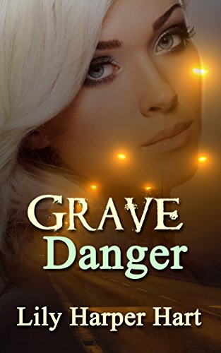 Grave Danger (A Maddie Graves Mystery Book 12) by [Hart, Lily Harper]