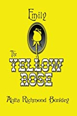 Emily, The Yellow Rose: A Texas Legend Paperback