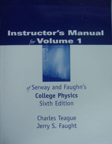 Instructor S Manual For Volume 1 Of Serway Faughn S