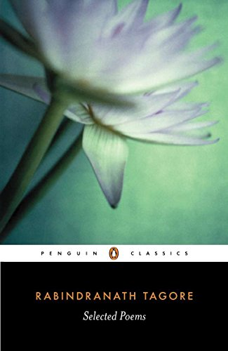 Selected Poems of Rabindranath Tagore (Penguin Classics) by imusti