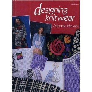 Designing Knitwear by Deborah Newton (1992-11-30)