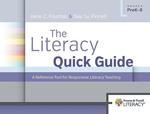 (The Literacy Quick Guide: A Reference Tool for Responsive Literacy Teaching)