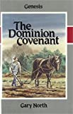 The Dominion Covenant, Gary North, 0930462246