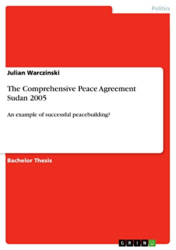 The Comprehensive Peace Agreement Sudan 2005 An Example Of