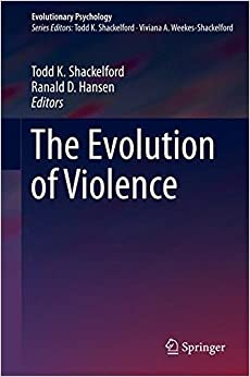 The Evolution of Violence (Evolutionary Psychology)