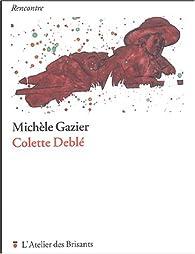 Colette Deblé par Michèle Gazier