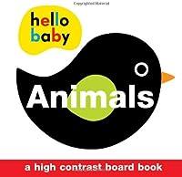 Hello Baby: Animals: A High-Contrast Board