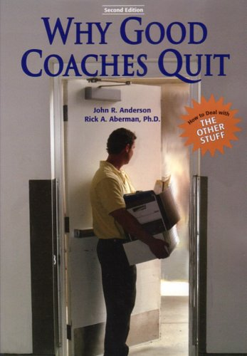 Download Why Good Coaches Quit: How to Deal With the Other Stuff pdf