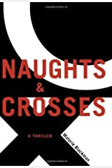 Naughts & Crosses by Malorie Blackman (2005-06-01) Hardcover
