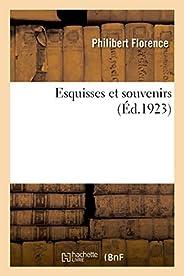Esquisses Et Souvenirs