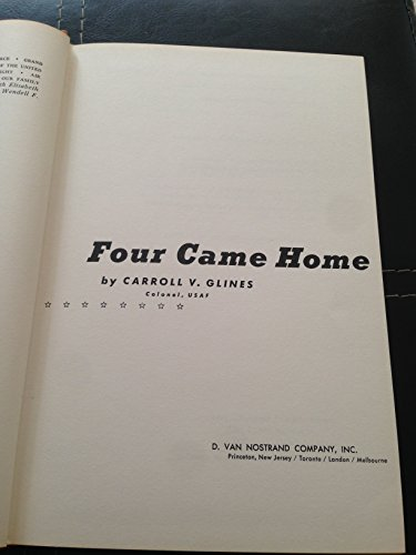 Four Came Home: The Gripping Sequel to Doolittle's Tokyo Raiders