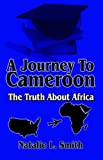 A Journey to Cameroon, Natalie Smith, 1592867154