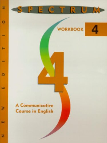 Spectrum: A Communicative Course in English, Level 4