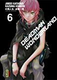 Deadman Wonderland, Tome 6 :