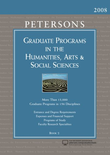 Graduate Programs in the Humanities, Arts & Social Sciences 2008 (Peterson's Graduate Programs in the Humanities, Arts & Social Sciences)