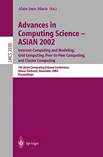 Advances in Computing Science – ASIAN 2002: Internet Computing and Modeling, Grid Computing, Peer-to-Peer Computing, and