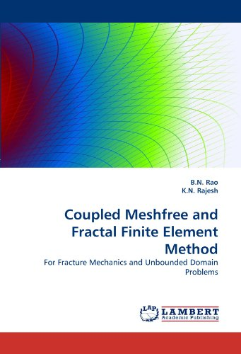 Coupled Meshfree and Fractal Finite Element Method: For Fracture Mechanics and Unbounded Domain Problems