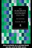 The European Economy, 1914-1990, Derek H. Aldcroft, 0415091608