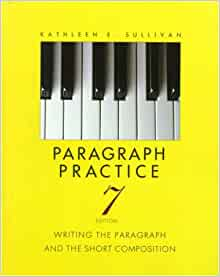 Composing With Confidence: Writing Effective Paragraphs and Essays, 7th Edition