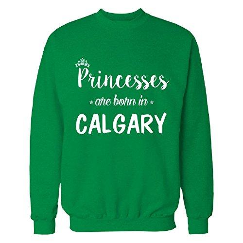 Princesses Are Born In Calgary Cool Gift - Sweatshirt Irish_green - Shop Calgary Irish