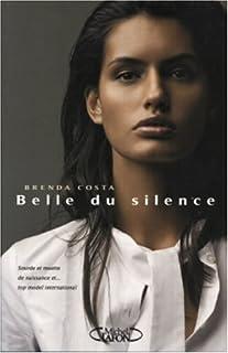 Belle du silence, Costa, Brenda