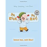 Da rein, da raus! Intrat hac, exit illac!: Kinderbuch Deutsch-Latein (bilingual/zweisprachig)