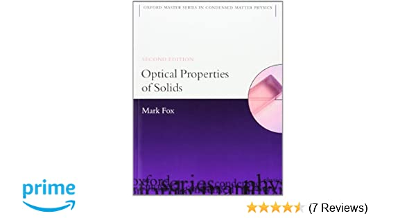 Amazon optical properties of solids oxford master series in amazon optical properties of solids oxford master series in physics 9780199573370 mark fox books fandeluxe Choice Image