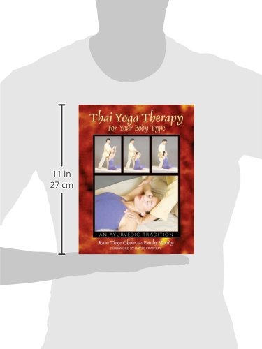 Thai Yoga Therapy for Your Body Type: An Ayurvedic Tradition ...