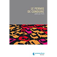 Le permis de conduire (ELSB.HORS COLL.) (French Edition)