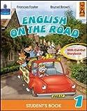English on the road. Student's book. Con espansione online. Per la 1ª classe elementare