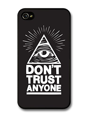 Hipster Illuminati Eye in Triangle Reading Don't Trust Anyone in Black and White hülle für iPhone 4 4S