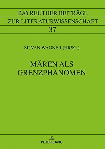 Mären als Grenzphänomen (Bayreuther Beiträge zur Literaturwissenschaft) (German Edition)
