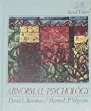 Abnormal Psychology, Rosenhan, David L. and Seligman, Martin E., 0393956962