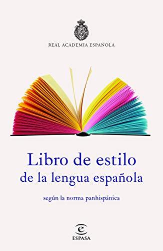 Libro De Estilo De La Lengua Española  [Real Academia Española, Real Academia Españ] (Tapa Blanda)