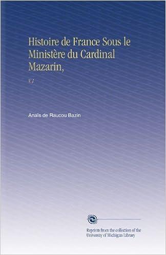 En ligne téléchargement gratuit Histoire de France Sous le Ministère du Cardinal Mazarin,: V.1 epub, pdf