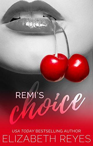 (Remi's Choice (The De Luca Boys Book 1))