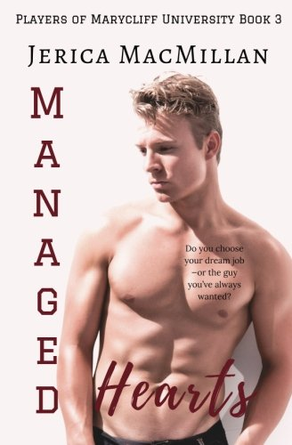Managed Hearts (Players of Marycliff University) (Volume 3)
