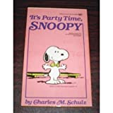 It's Party Time, Snoopy, Charles M. Schulz, 0449217310