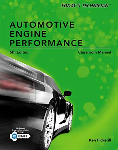 Today's Technician: Automotive Engine Performance, Classroom and Shop Manuals (Best Mechanics Tool Brands Uk)